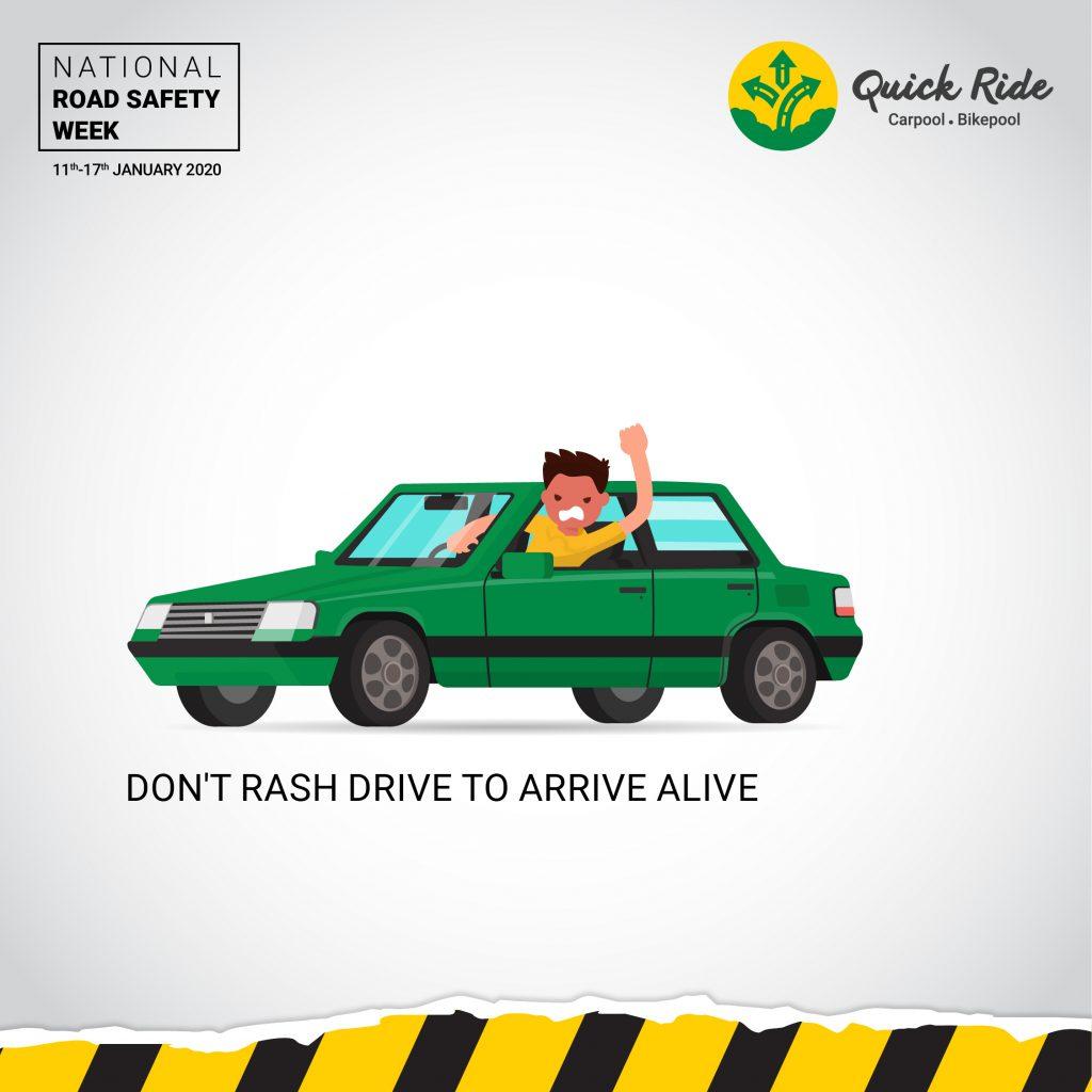 Don't rash drive to arrive alive